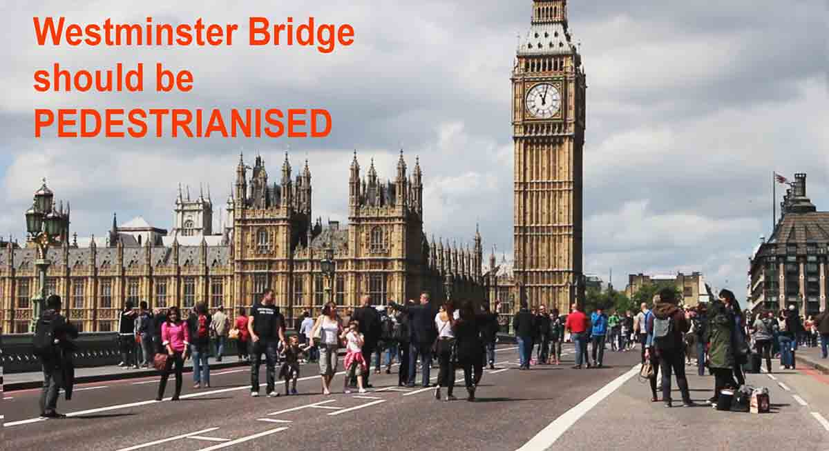 Westminster Bridge should be pedestrianised
